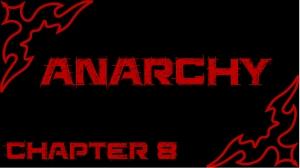 anarchy c 8